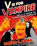 V Is for Vampire, David J. Skal, 0452271738