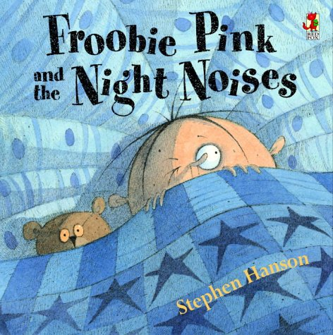 Read Online Froobie Pink and the Night Noises pdf