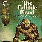 The Fallible Fiend | L. Sprague de Camp