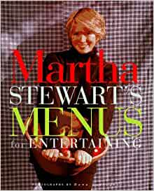 and Ideas for Perfect Gatherings The Best of Martha Stewart Living Recipes Menus Great Parties