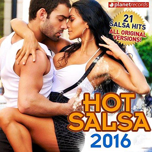 Hot Salsa 2016 (21 Salsa Latin Hits) [Salsa Romntica, Urbana, para Bailar]