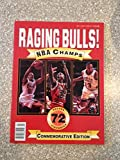 Raging Bulls NBA Champs Commemorative Edition 72 Wins