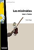 Les Misérables - tome 1 : Fantine (LFF (Lire en français facile)) (French Edition)