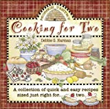 img - for Cooking for Two: A Collection of Quick and Easy Recipes Sized Just Right for Two book / textbook / text book