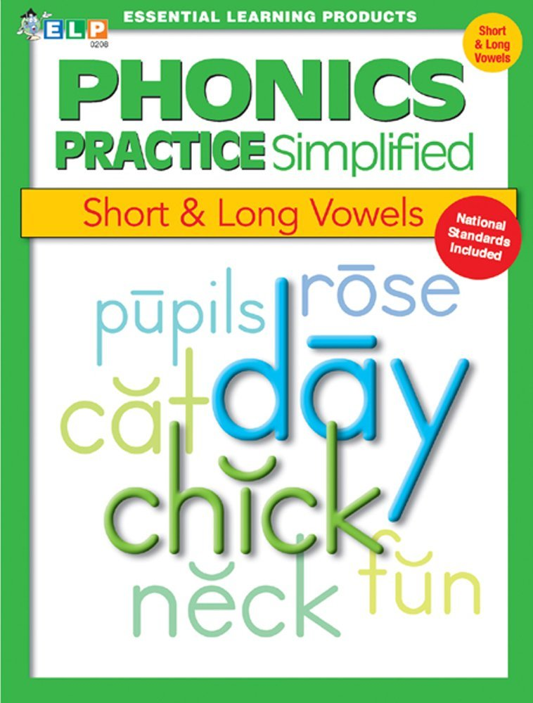 Phonics Short and Long Vowels ESSENTIAL LEARNING PRODUCTS