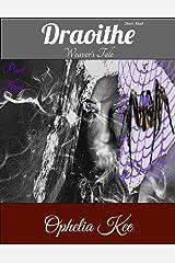 Draoithe: Weaver's Tale: Short Read Part 3 Kindle Edition