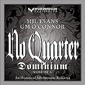 No Quarter: Dominium - Volume 6: No Quarter- Dominium, Book 6 | MJL Evans, GM O'Connor