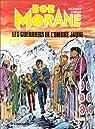 Bob Morane, tome 72 : Les Guerriers de l'Ombre Jaune par Vernes