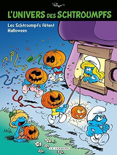 L'Univers des Schtroumpfs - Tome 5 - Les Schtroumpfs fêtent Halloween (French Edition) -