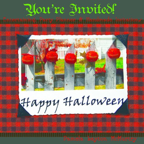 Autumn Entertaining, Handmade Invitations and a Party Planner: An excerpt from A Harvest and Halloween Handbook (Halloween Party Planner)