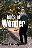 Tales of Wonder, Edward J. McCarthy, 1479785598