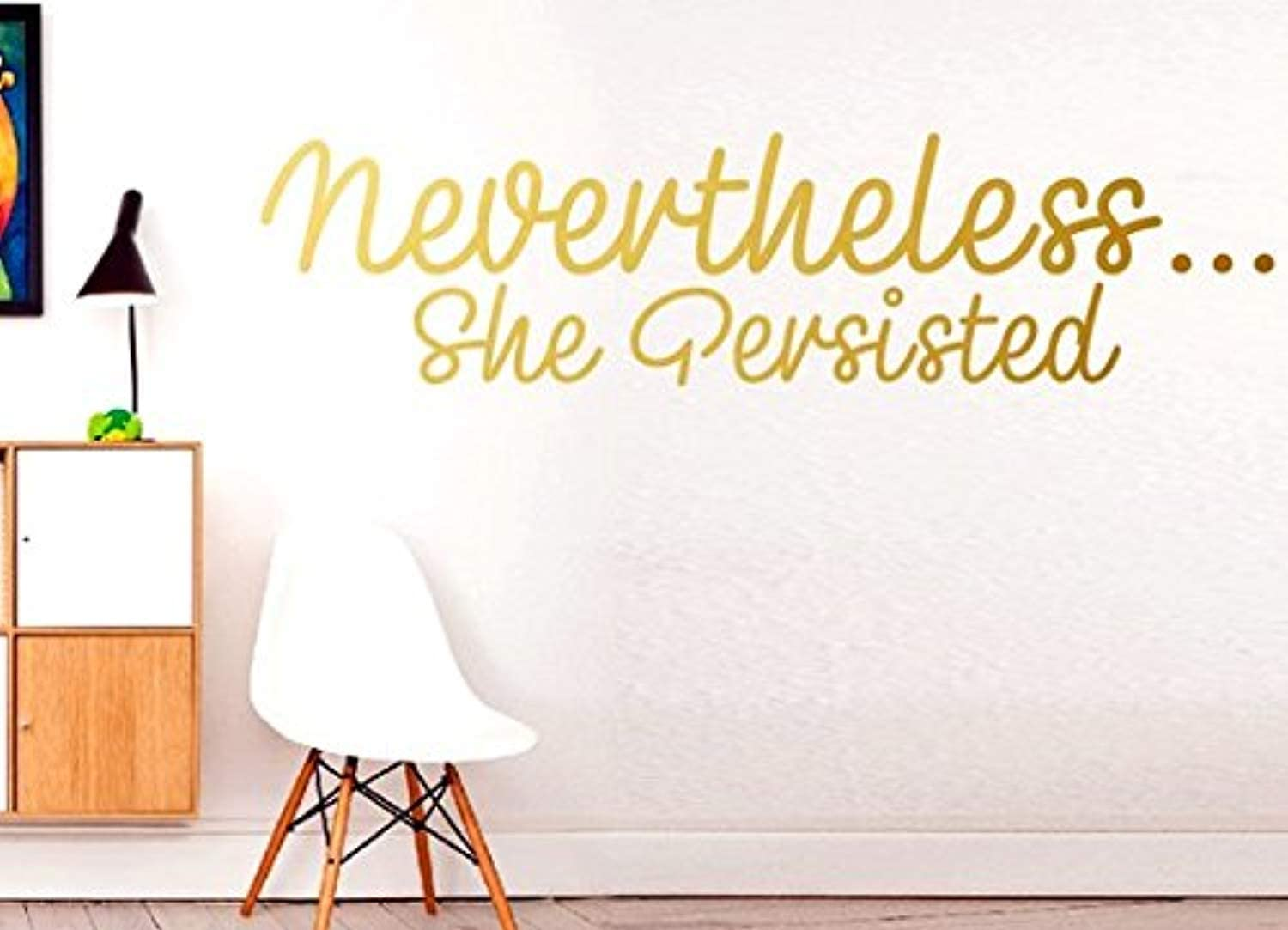 Nevertheless.she Persisted - Women Family Together Smile Love Home Life Wall stikers Inspirational Quote Motivation Decal Wall Quote Decal Stickers Wall Art Family Fun Quote Love Home