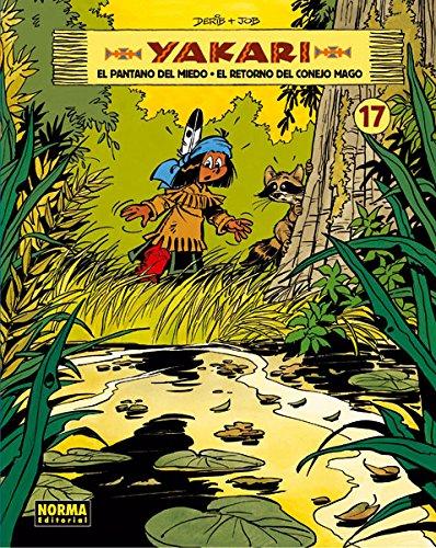 Descargar Libro Yakari 17. El Pantano Del Miedo- El Retorno Del Conejo Mago Derib- Job