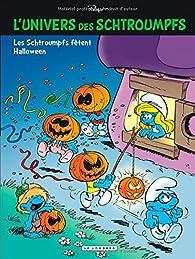 L'univers de Schtroumpfs, tome 5 : Les Schtroumpfs fêtent Halloween par  Peyo