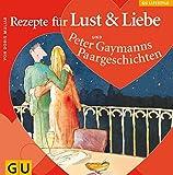 img - for Rezepte f r Lust und Liebe. Paargeschichten. book / textbook / text book