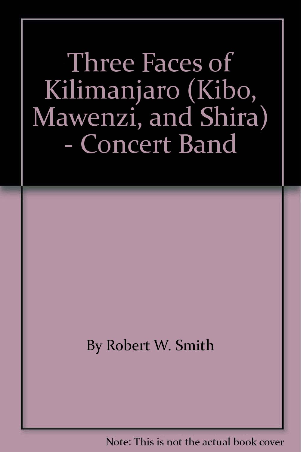 Three Faces of Kilimanjaro (Kibo, Mawenzi, and Shira) - Concert Band PDF