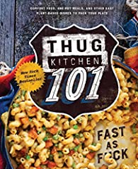 The creators of the New York Times bestselling cookbook series Thug Kitchen are back to deliver you the sorta gentle, but always hilarious shove you need to take the leap into healthy eating. Thug Kitchen 101 includes more than 100 eas...