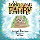 The Long Road to Fabry, Abigail Carbone, 0615947107
