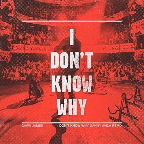 Gavin James - I Don't Know Why [No USA] (United Kingdom - Import)