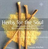 Herbs for the Soul, Tamara Kircher, 0722539266
