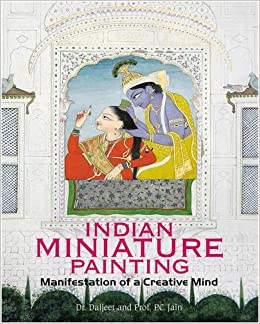 Indian Miniature Paintings: Manisfestation of a Creative