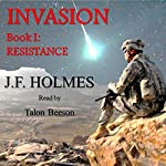 Resistance: The Invasion Series, Book 1 | J.F. Holmes