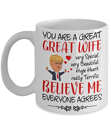 you are a great great wife 10099680 donald trump mothers day mug gifts ideas for