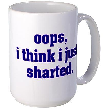 428e62fec Amazon.com: CafePress - I THINK I JUST SHARTED Mugs - Coffee Mug ...