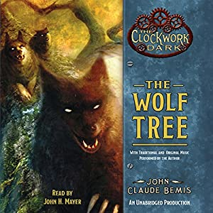 The Wolf Tree Audiobook