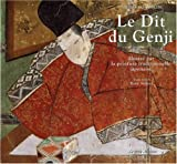 Le Dit du Genji de Murasaki-Shikibu illustré par la peinture traditionnelle japonaise ~ Murasaki-Shikibu, Estelle Leggeri-Bauer