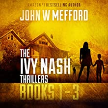 The Ivy Nash Thrillers Books 1-3: Redemption Thriller Series 7-9: Redemption Thriller Series Box Set Audiobook by John W. Mefford Narrated by Julia Farmer