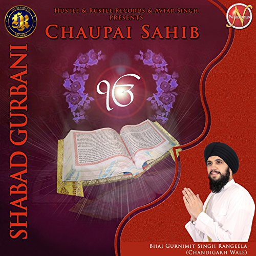 Chaupai sahib (shabad gurbani) songs download   chaupai sahib.