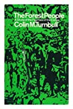 Forest People, Turnbull, Colin M., 0671201530