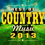 Best of Country Music 2013