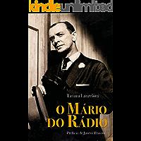 O Mário do rádio