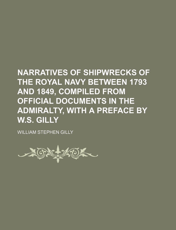 Narratives of Shipwrecks of the Royal Navy Between 1793 and