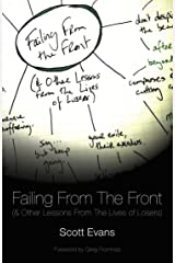 Failing From The Front: (& Other Lessons From The Lives Of Losers) Kindle Edition