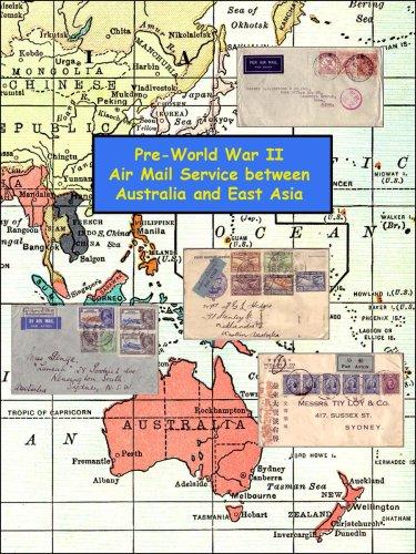 Pre-World War II Air Mail Service between Australia & East Asia