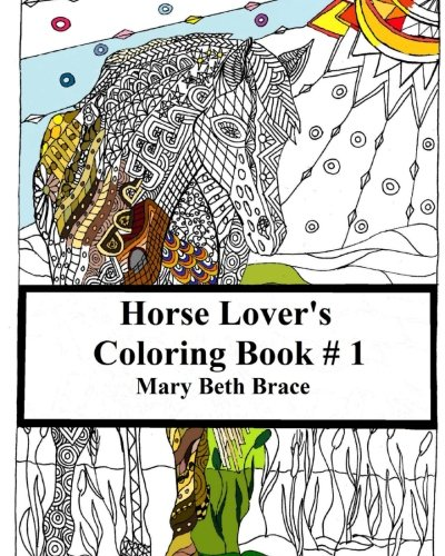Horse Lover's Coloring Book #1 (Volume 1)