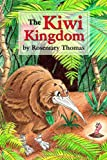 The Kiwi Kingdom, Rosemary Thomas, 1434908577