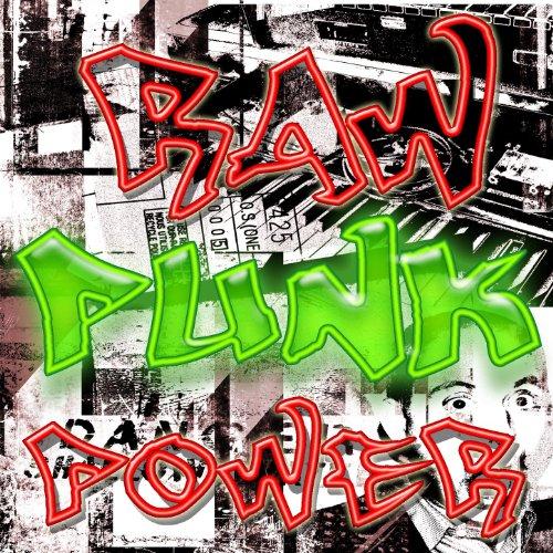 Raw Punk Power [Explicit]