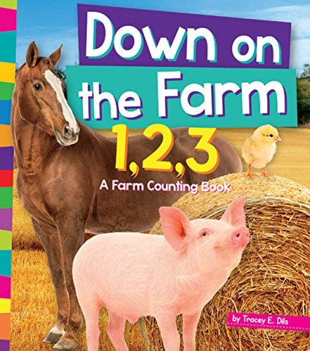 Down on the Farm 1,2,3: A Farm Counting Book (1,2,3... Count With -