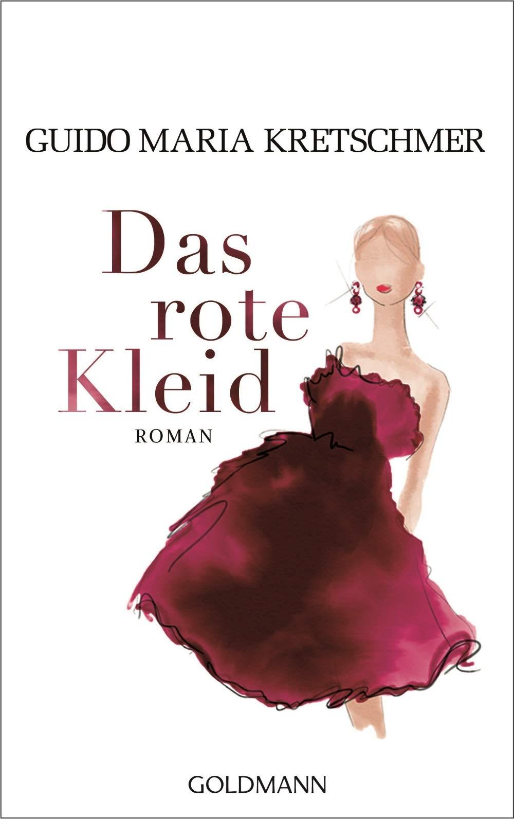 Das rote Kleid: Roman: Amazon.de: Kretschmer, Guido Maria: Bücher