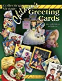 Collecting Vintage Children's Greeting Cards (Identification & Values (Collector Books))