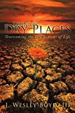 Living in Dry Places, J. Wesley Boyd, 1434380610