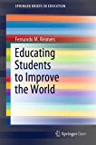Educating Students to Improve the World (SpringerBriefs in Education)