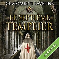 Le septième templier (Antoine Marcas 7)