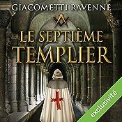 Le septième templier (Antoine Marcas 7) | Éric Giacometti, Jacques Ravenne