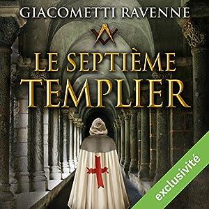 Le septième templier (Antoine Marcas 7) Audiobook