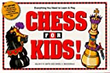 Chess for Kids!, Daniel MacDonald and Kelvin Smith, 1558507922